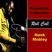Essential Collection - Roll Call von Hank Mobley