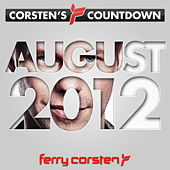 Ferry Corsten presents Corsten's Countdown August 2012 by Various Artists