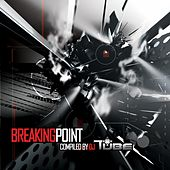 Tube-Breaking Point by Various Artists