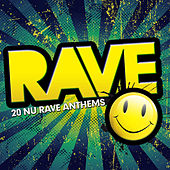 Rave (20 Nu Rave Anthems) von Various Artists