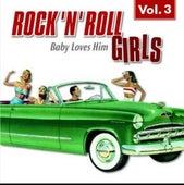 Rock 'n' Roll Girls Vol. 3 von Various Artists