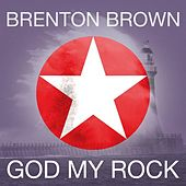God My Rock (Live) by Brenton Brown
