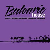Balearic House by Various Artists