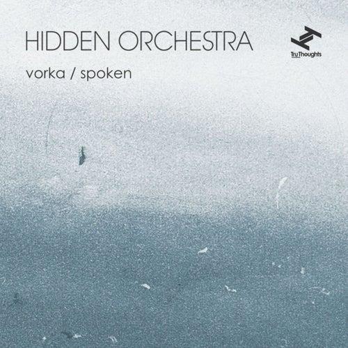 Vorka / Spoken by Hidden Orchestra