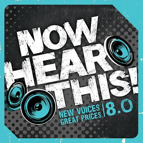 Now Hear This! 8.0 by Various Artists
