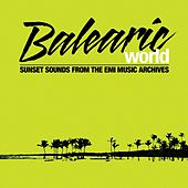 Balearic World von Various Artists