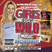 Girls Gone Wild Music Vol. 1 by Various Artists