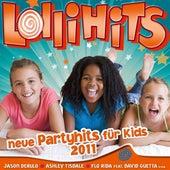 Lollihits - Neue Partyhits für Kids 2011 von Various Artists