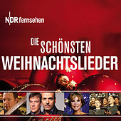 NDR - Die schönsten Weihnachtslieder von Various Artists