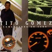 Comenzando En Cero by Tito Gomez