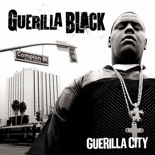 Guerilla City by Guerilla Black