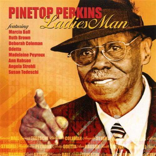 Ladies Man by Pinetop Perkins