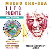 Mucho Cha-Cha (BMG Latin) by Tito Puente