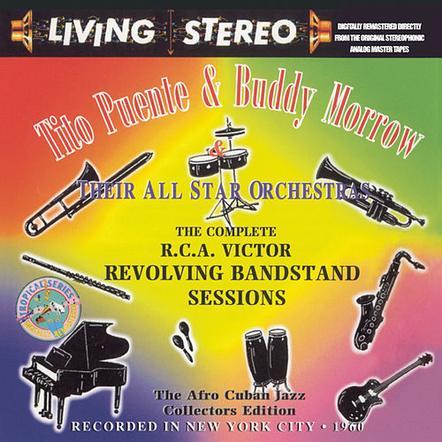 The Complete RCA Victor Revolving Bandstand Sessions by Tito Puente