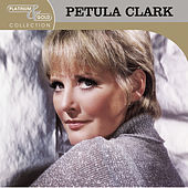 Platinum & Gold Collection by Petula Clark