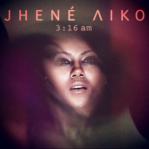 3:16am by Jhené Aiko