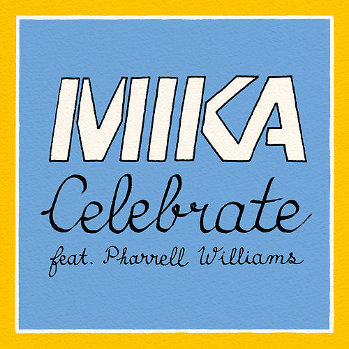 Celebrate by Mika