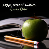 Exam Study Music Classical Chillout by Exam Study Classical Music Chill Out