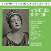 Dokumente einer Sängerkarriere - Annelies Kupper by Annelies Kupper