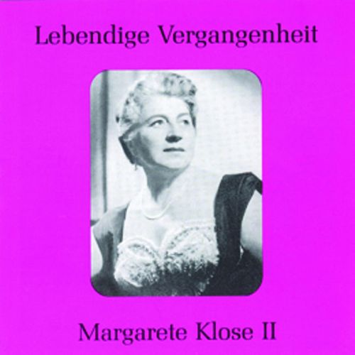 Lebendige Vergangenheit - Margarete Klose (Vol.2) by Various Artists