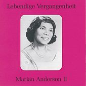 Lebendige Vergangenheit - Marian Anderson (Vol.2) by Various Artists