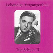Lebendige Vergangenheit - Tito Schipa Vol.3 by Tito Schipa