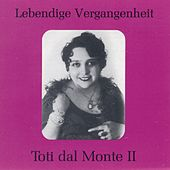 Lebendige Vergangenheit - Toti dal Monte (Vol.2) by Various Artists