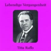 Lebendige Vergangenheit - Titta Ruffo by Titta Ruffo