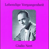 Lebendige Vergangenheit - Giulio Neri by Various Artists