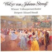 Walzer von Johann Strauß by Wiener Volksopernorchester