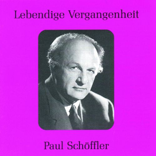 Lebendige Vergangenheit - Paul Schöffler by Various Artists