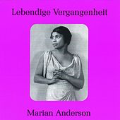 Lebendige Vergangenheit - Marian Anderson by Various Artists