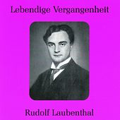 Lebendige Vergangenheit - Rudolf Laubenthal by Rudolf Laubenthal