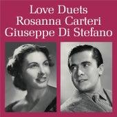 Love Duets by Rosanna Carteri