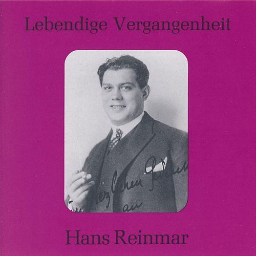 Lebendige Vergangenheit - Hans Reinmar by Various Artists