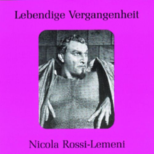 Lebendige Vergangenheit - Nicola Rossi-Lemeni by Various Artists