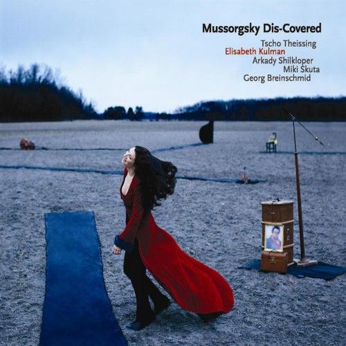 Mussorgsky Dis-Covered by Elisabeth Kulman