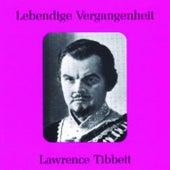 Lebendige Vergangenheit - Lawrence Tibbett by Lawrence Tibbett