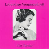 Lebendige Vergangenheit - Eva Turner by Various Artists