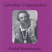 Lebendige Vergangenheit - Rudolf Bockelmann by Various Artists
