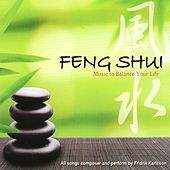Feng Shui by Fridrik Karlsson
