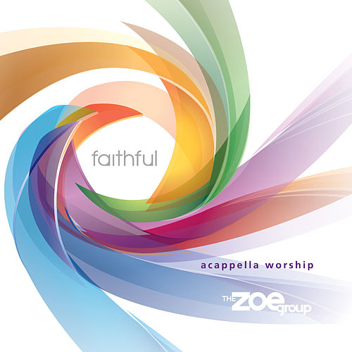 Faithful by The ZOE Group