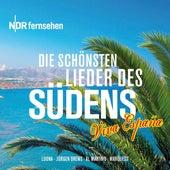 NDR – Viva Espana (Die schönsten Lieder des Südens) von Various Artists