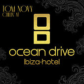 Tom Novy - Chillin' At Ocean Drive Hotel Ibiza von Various Artists