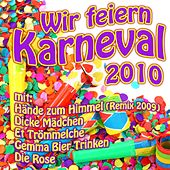 Wir feiern Karneval 2010 by Various Artists