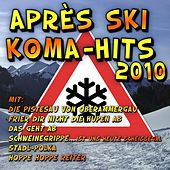 Après Ski Koma-Hits 2010 by Various Artists
