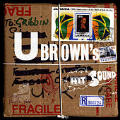U Brown's Hit Sound by Various Artists