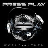 World Anthem by Press Play