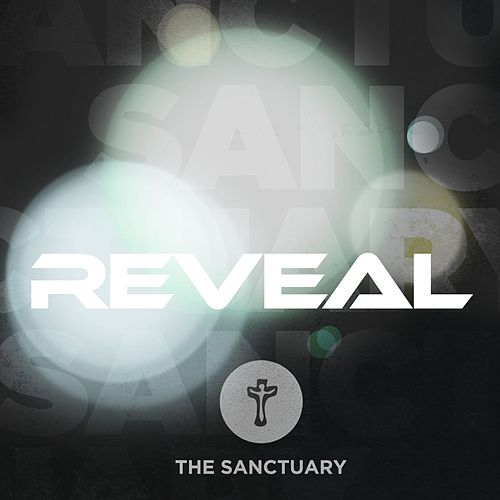 Reveal by Sanctuary