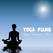 Yoga Piano by Yoga Piano Music
